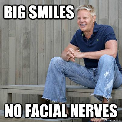 big smiles no facial nerves