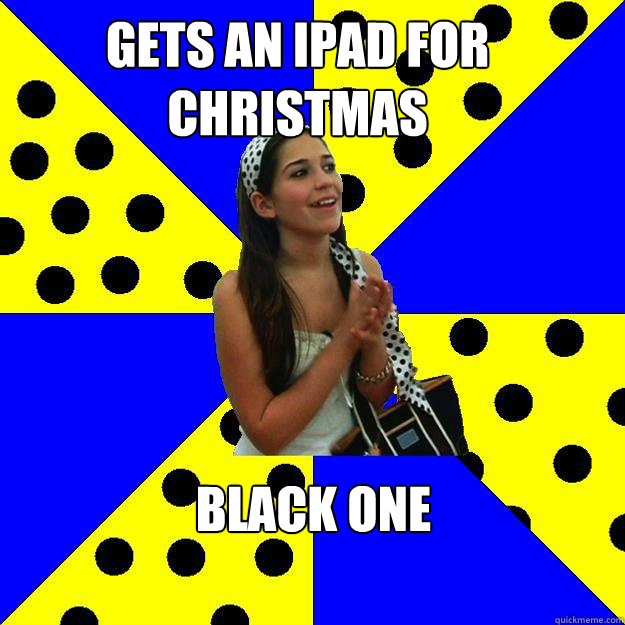 GETS an ipad for christmas BLACK ONE  Sheltered Suburban Kid
