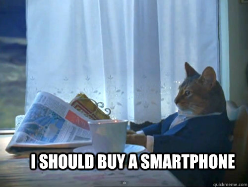 I Should buy a smartphone