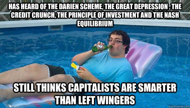 52a7120835bd650fff5b834de64bb0fd453e95f1e15b92fb647a13bfb8349c72 scumbag capitalist memes quickmeme,Equilibrium Memes
