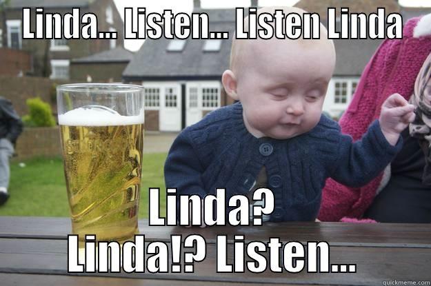 Listen Linda Meme Listen Linda Linda