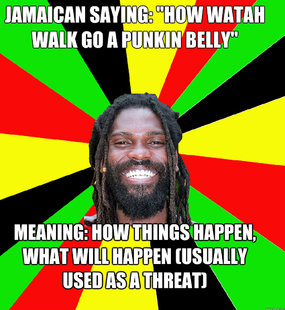 Jamaican Saying: