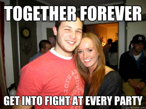 Together Forever get into fight at every party  Freshman Couple
