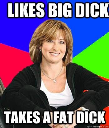 Mom likes big dicks