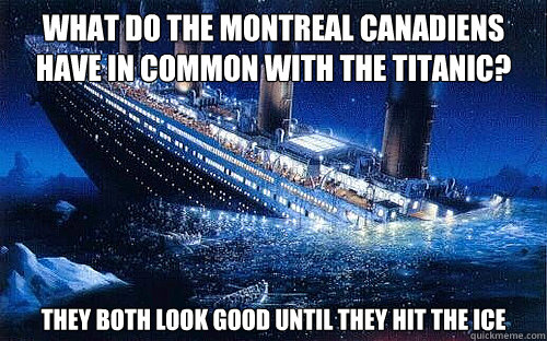 What Do The Montreal Canadiens Have In Common With The Titanic They