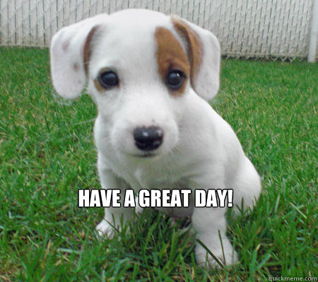 Image result for have a great day pix