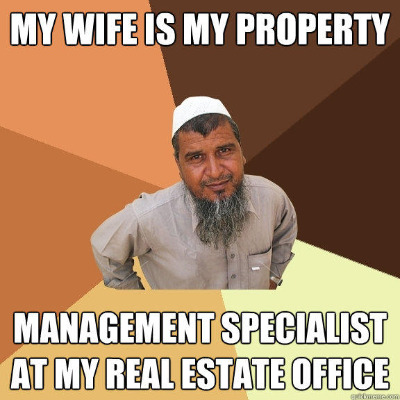 My Wife is my property Management specialist  at my real estate office - My Wife is my property Management specialist  at my real estate office  Ordinary Muslim Man