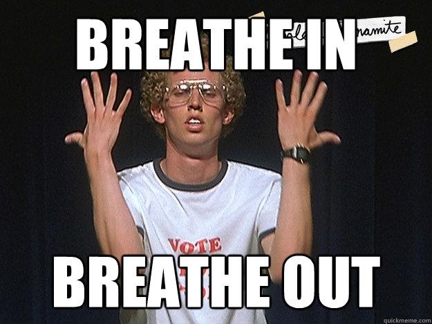5377a7cdccbdeb10b4687e93223fbacfff8d6ae79470b4486fa121c8e6107fed breathe in breathe out dancing dynamite quickmeme
