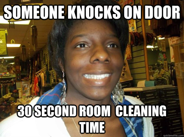 Someone knocks on door 30 second room  cleaning time - Someone knocks on door 30 second room  cleaning time  Socially Awkward RA