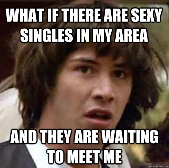 How To Find Singles In My Area