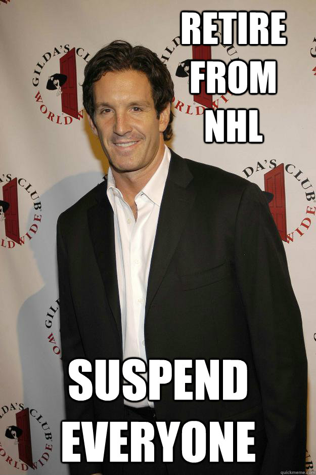 Retire from NHL Suspend everyone