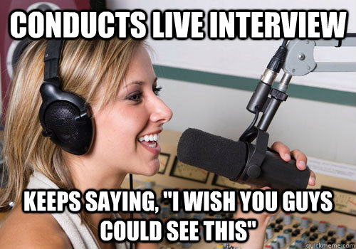 conducts live interview keeps saying,