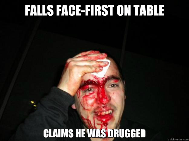 falls face-first on table claims he was drugged