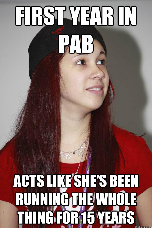 first year in PAB acts like she's been running the whole thing for 15 years - first year in PAB acts like she's been running the whole thing for 15 years  Poly Girl