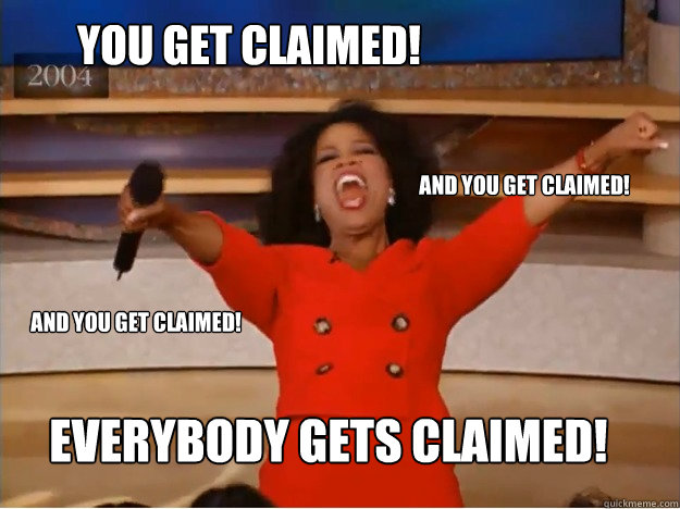 You Get Claimed! Everybody Gets Claimed! And You Get Claimed! And You get Claimed! - You Get Claimed! Everybody Gets Claimed! And You Get Claimed! And You get Claimed!  oprah you get a car