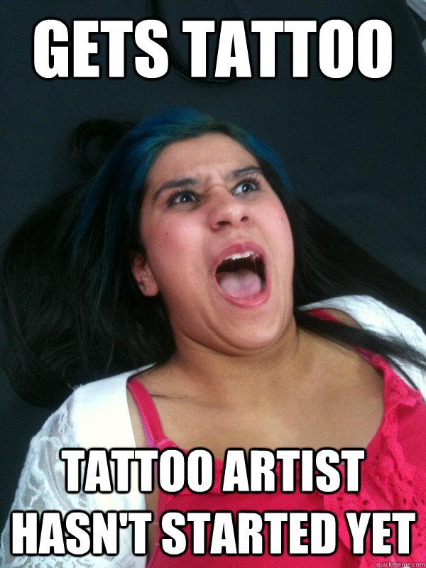 Gets Tattoo Tattoo Artist Hasn T Started Yet Open Mouth Amanda