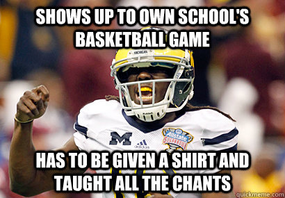 Shows up to own school's basketball game has to be given a shirt and taught all the chants
