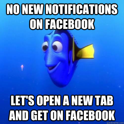No new notifications on facebook let's open a new tab and get on facebook - No new notifications on facebook let's open a new tab and get on facebook  dory
