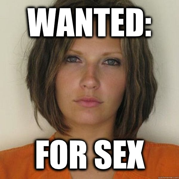 Wanted: For Sex - Wanted: For Sex  Attractive Convict