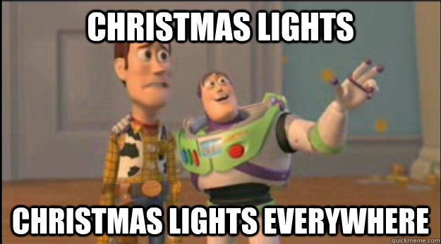 Christmas lights Christmas lights everywhere - Christmas lights Christmas lights everywhere  Misc