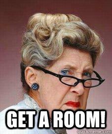 Get A Room Grandma memes | quickmeme