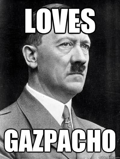 Loves gazpacho