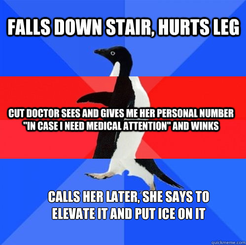 falls down stair, hurts leg cut doctor sees and gives me her personal number