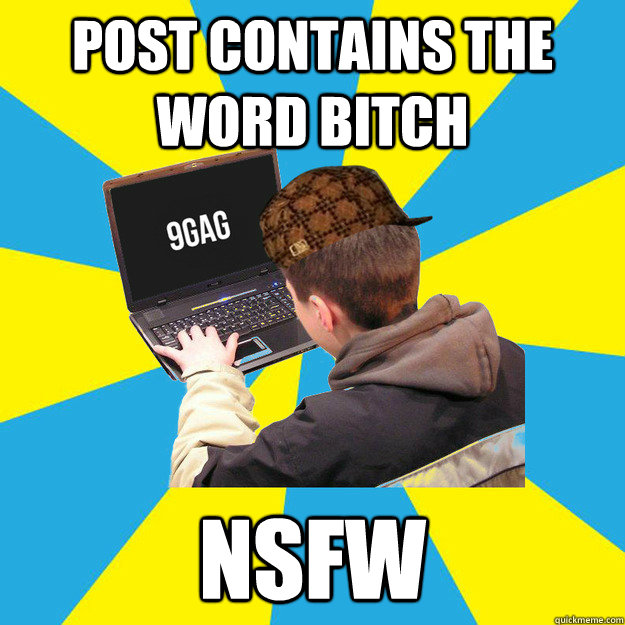 Post contains the word bitch nsfw - Post contains the word bitch nsfw  9fag
