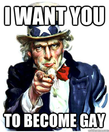 I Want you to become gay