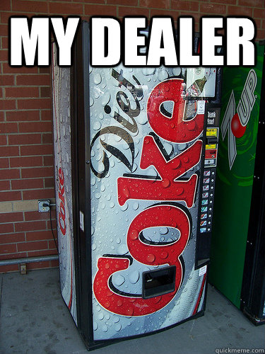 My Dealer  - My Dealer   diet coke