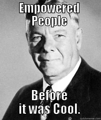 Hipster Verwoerd - EMPOWERED PEOPLE BEFORE IT WAS COOL. Misc