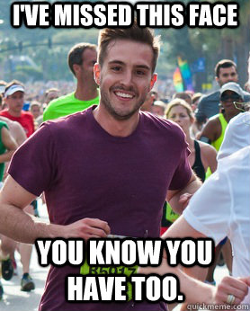 I've missed this face You know you have too.  - I've missed this face You know you have too.   Ridiculously photogenic guy