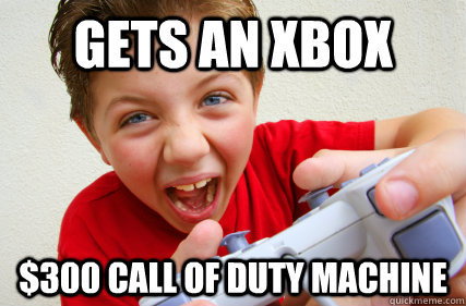 Gets an xbox $300 call of duty machine