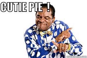 CUTIE PIE  !                          Misc