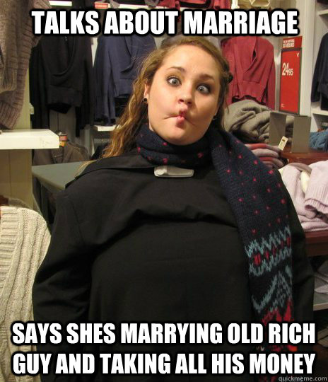 dating rich girls meme