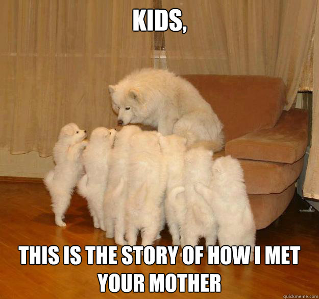 Kids, This is the story of how i met your mother - Kids, This is the story of how i met your mother  Misc