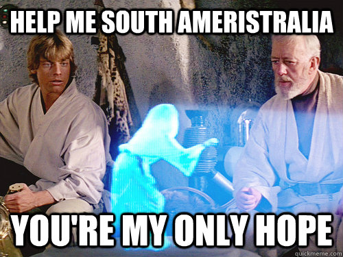 Help me south ameristralia you're my only hope - Help me south ameristralia you're my only hope  Help me obi wan kenobi, youre my only hope