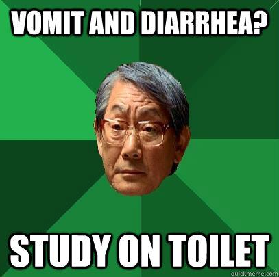 Vomit and Diarrhea? study on toilet - Vomit and Diarrhea? study on toilet  High Expectations Asian Father