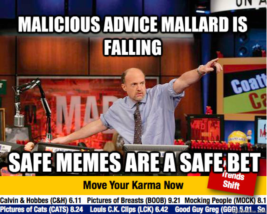 malicious advice mallard is falling safe memes are a safe bet - malicious advice mallard is falling safe memes are a safe bet  Mad Karma with Jim Cramer
