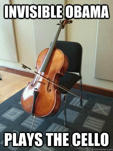 Invisible Obama Plays the Cello - Invisible Obama Plays the Cello  Talented Obama