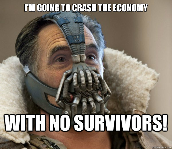 I'm going to crash the economy  With no survivors!