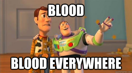 blood blood everywhere - blood blood everywhere  Buzz Glitter