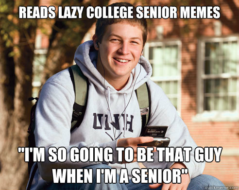 reads lazy college senior memes