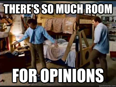 There's so much room For opinions - There's so much room For opinions  Misc