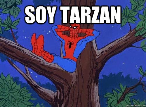 Soy tarzan  - Soy tarzan   Spider man