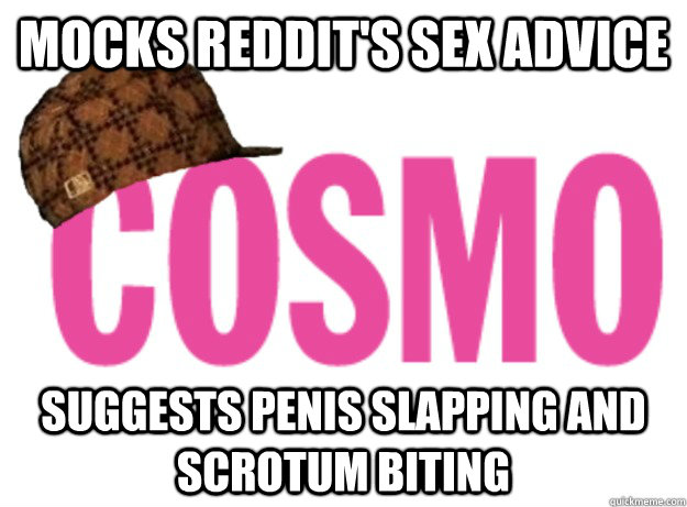 Mocks Reddit's sex advice Suggests penis slapping and scrotum biting - Mocks Reddit's sex advice Suggests penis slapping and scrotum biting  Misc