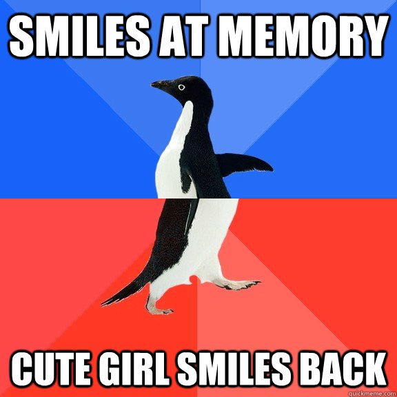 Smiles at memory cute girl smiles back - Smiles at memory cute girl smiles back  Socially Awkward Awesome Penguin