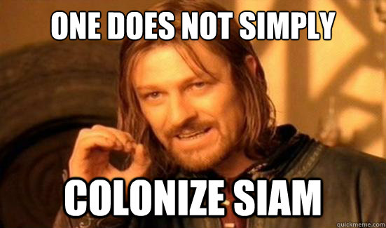 One Does Not Simply colonize siam - One Does Not Simply colonize siam  Boromir