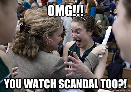 OMG!!! You watch Scandal too?!  Scandal