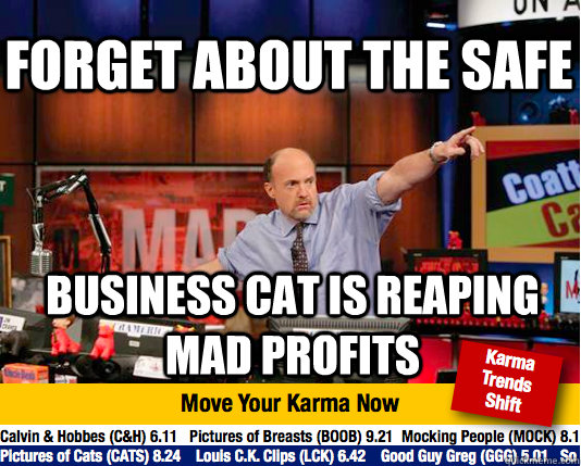 Forget about the safe Business cat is reaping mad profits  Mad Karma with Jim Cramer
